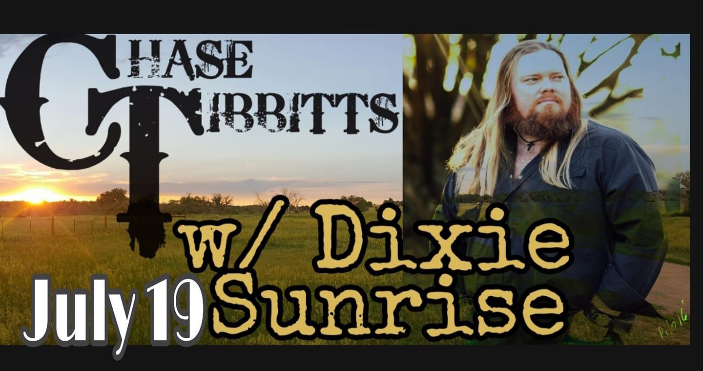 Chase Tibbitts & Dixie Sunrise