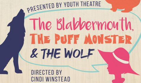 The Blabbermouth, the Puff Monster and the Wolf (Camp Performance)